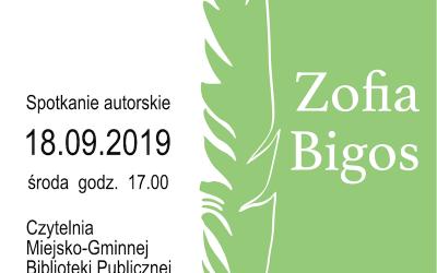 Zapraszamy naspotkanie autorskie zPanią Zofią Bigos