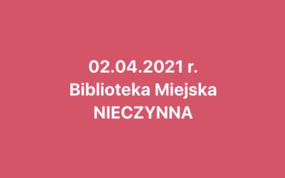 2 kwietnia biblioteka będzie nieczynna